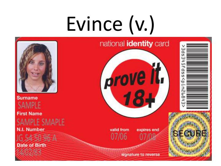 Evince (v.)