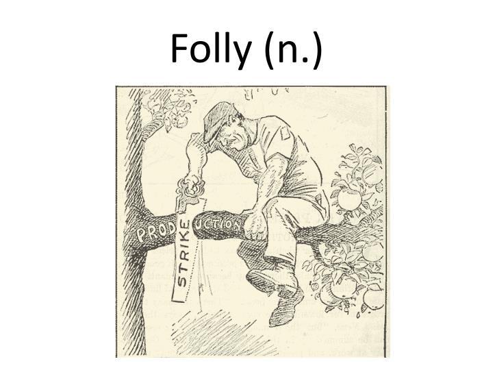 Folly (n.)