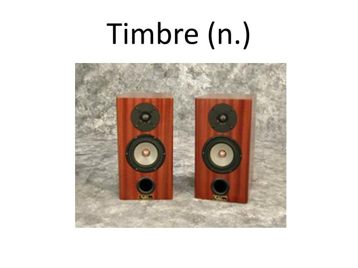 Timbre (n.)