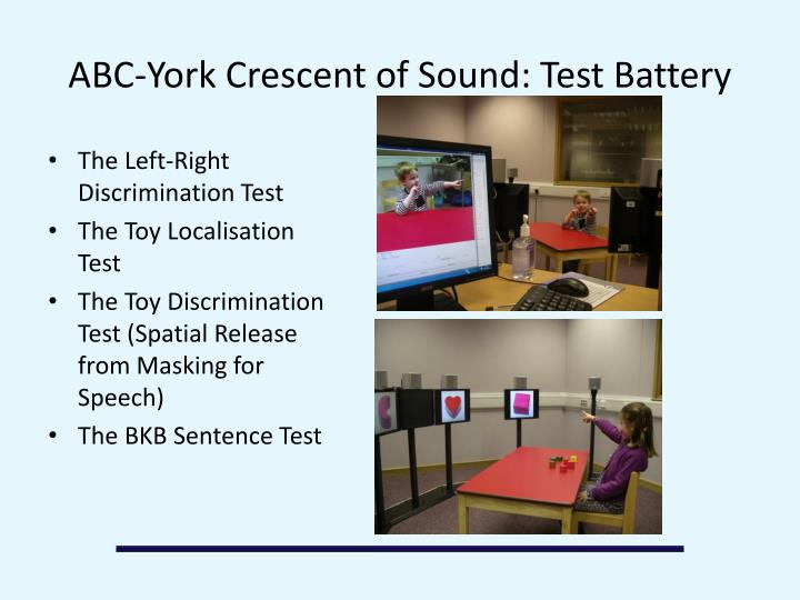 ABC-York Crescent of Sound: Test Battery