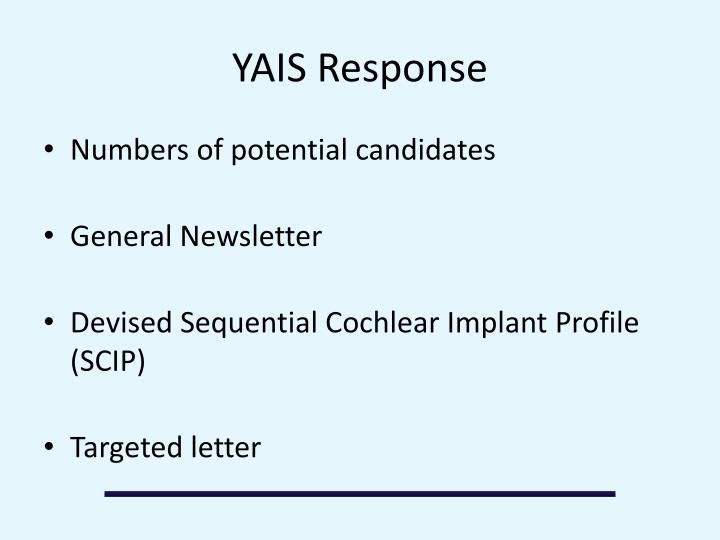 YAIS Response