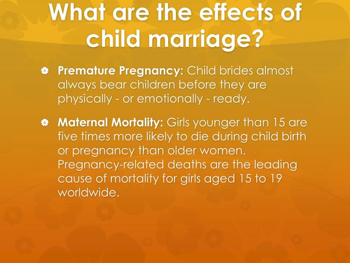 What are the effects of child marriage?