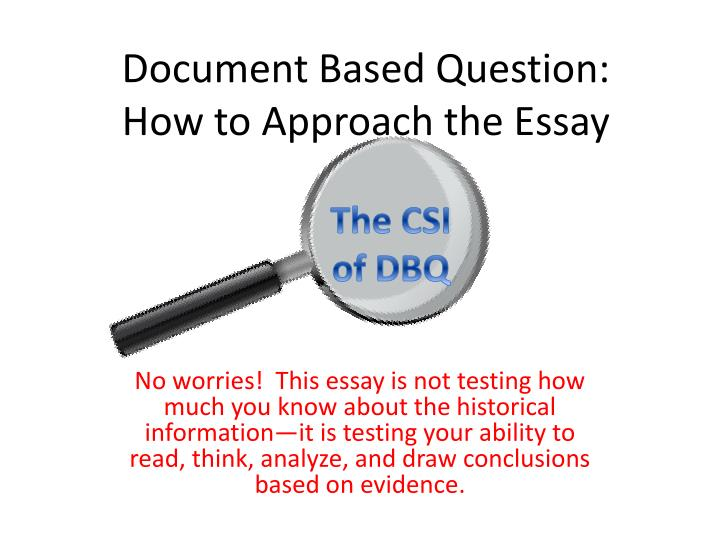 document based question essay What is a dbq type of essay that provides you with documents to serve as sources of information for your writing dbq stands for document based question.