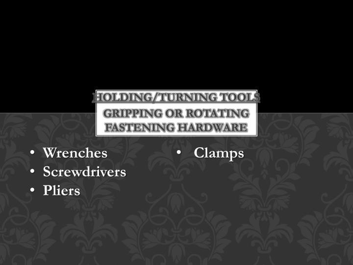 Holding/turning tools