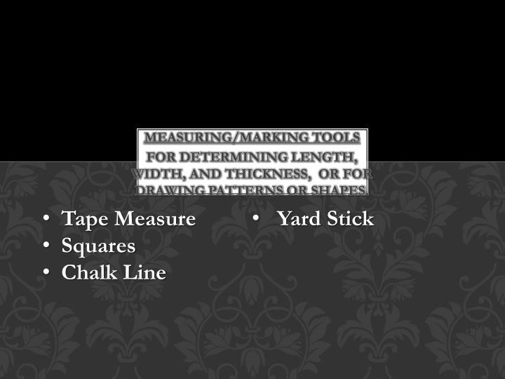 Measuring/Marking tools