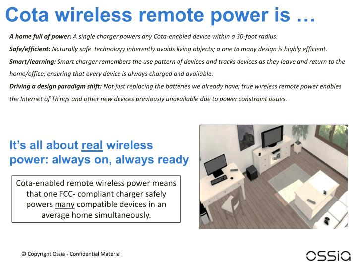 Cota wireless remote power is