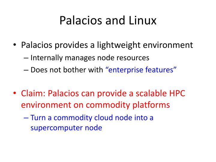Palacios and Linux