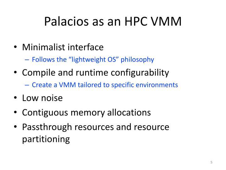 Palacios as an HPC VMM