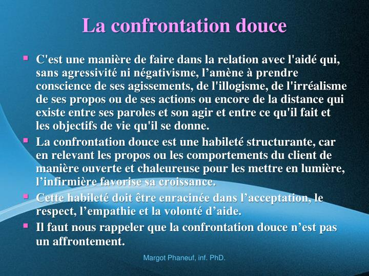 La confrontation douce