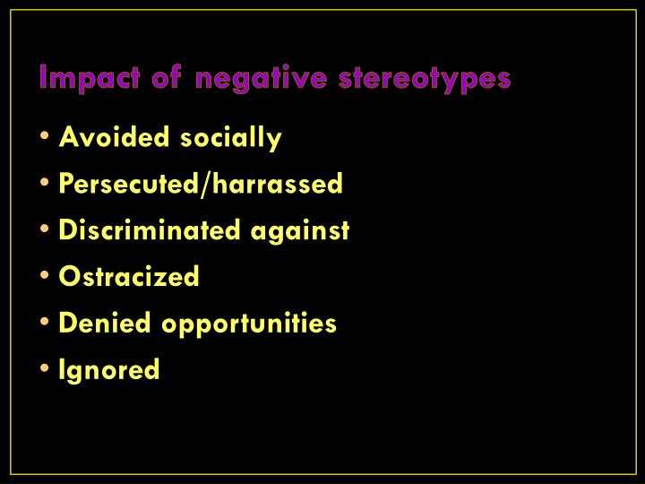 Impact of negative stereotypes