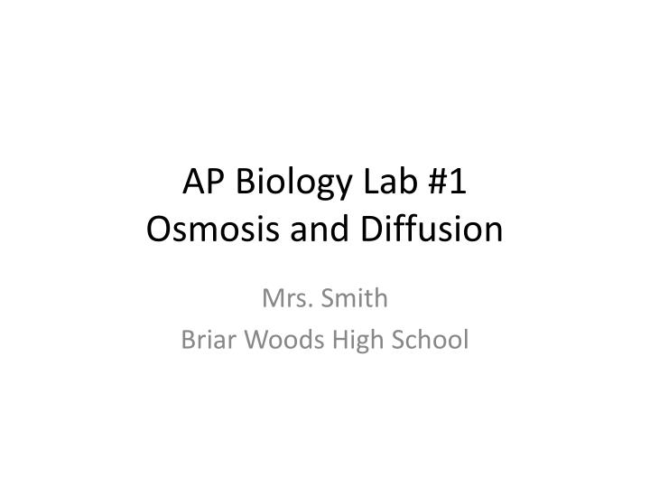 Ap biology lab 1 osmosis and diffusion