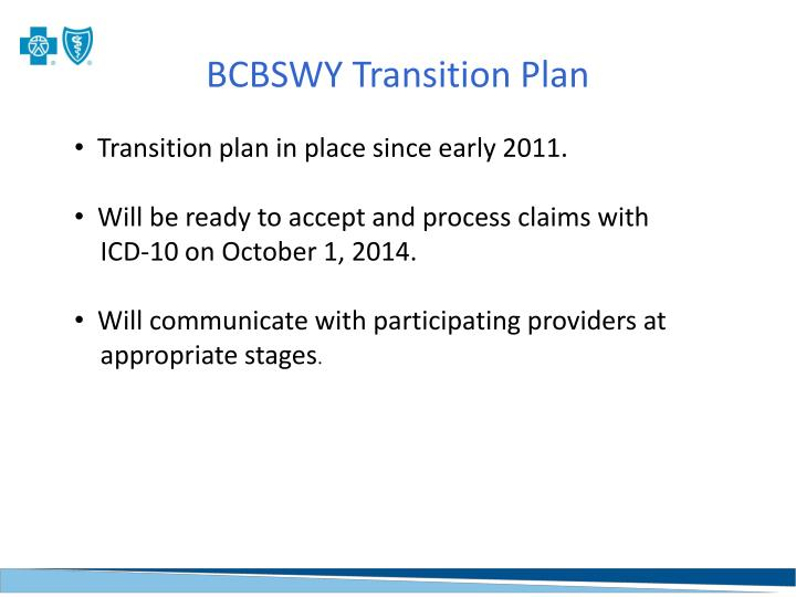 BCBSWY Transition Plan