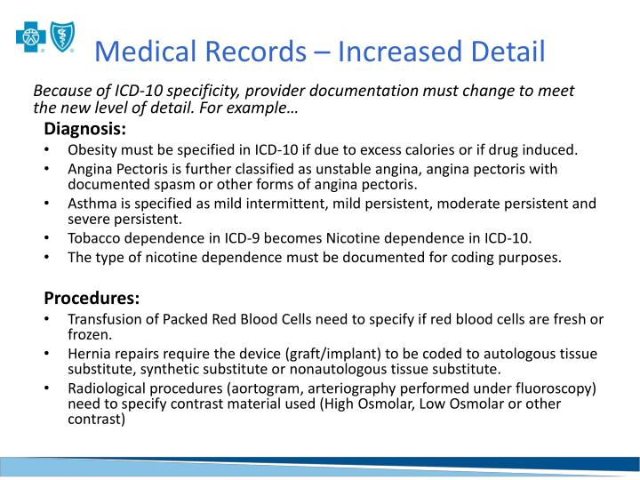 Medical Records – Increased Detail