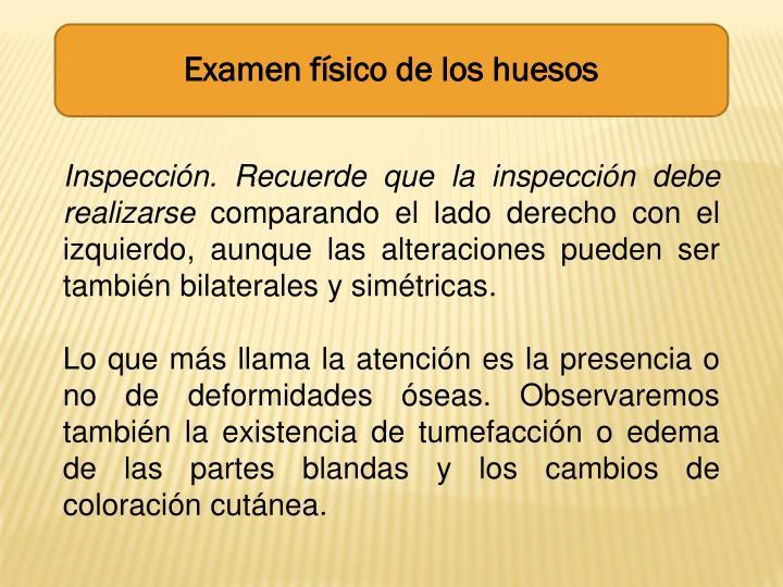 Examen físico de los huesos