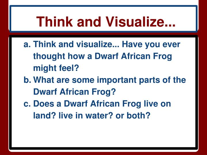 Think and Visualize...
