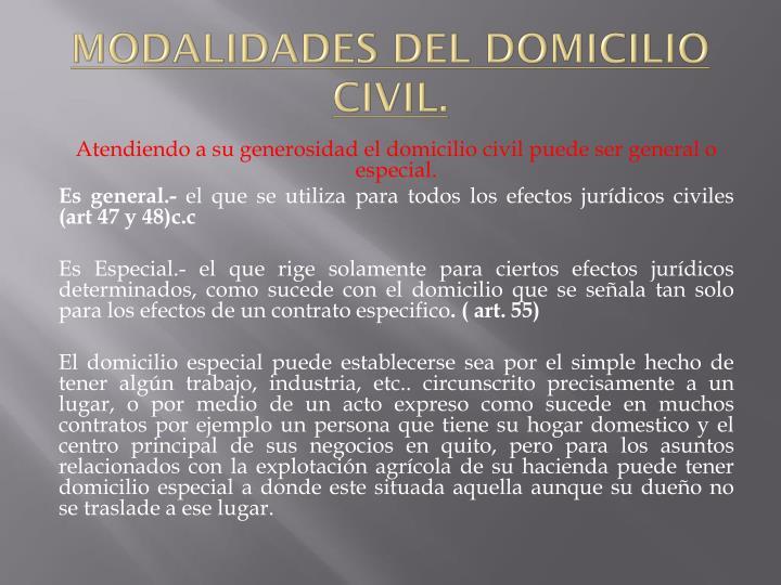 MODALIDADES DEL DOMICILIO