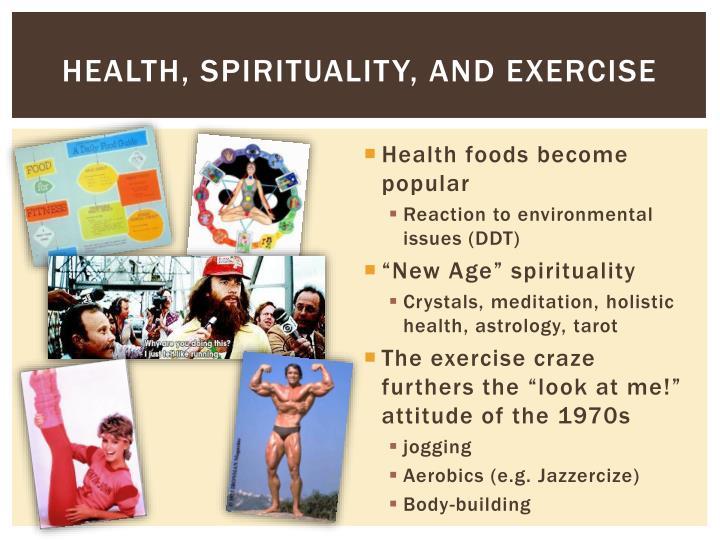 Health, spirituality, and Exercise