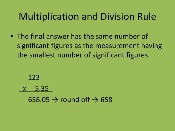 Multiplication and Division Rule
