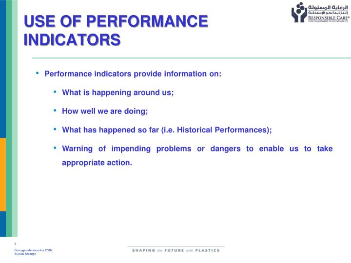 USE OF PERFORMANCE INDICATORS
