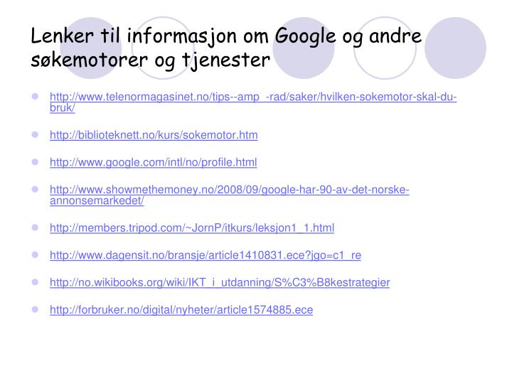 Lenker til informasjon om Google og andre søkemotorer og tjenester