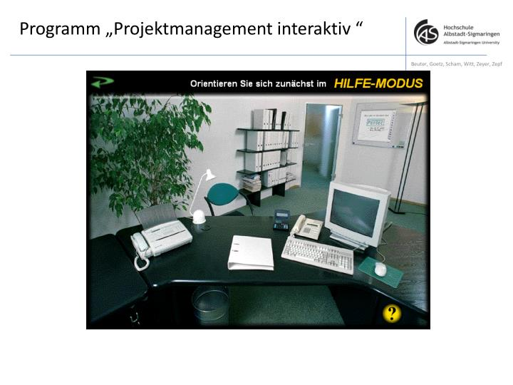 "Programm ""Projektmanagement interaktiv """