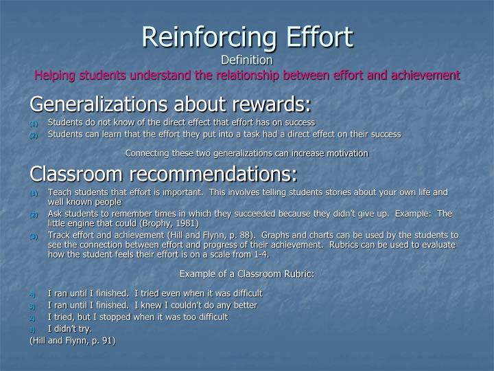 Reinforcing Effort