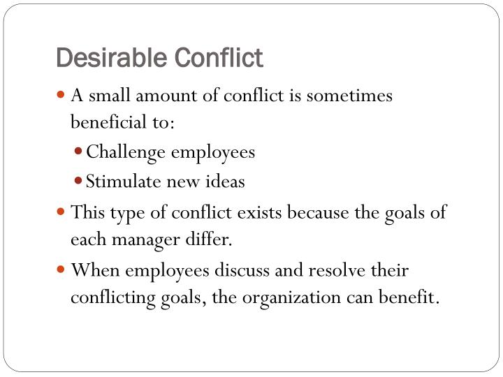 Desirable Conflict