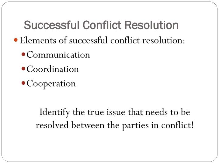Successful Conflict Resolution