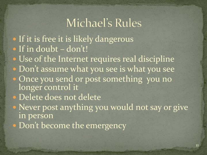 Michael's Rules