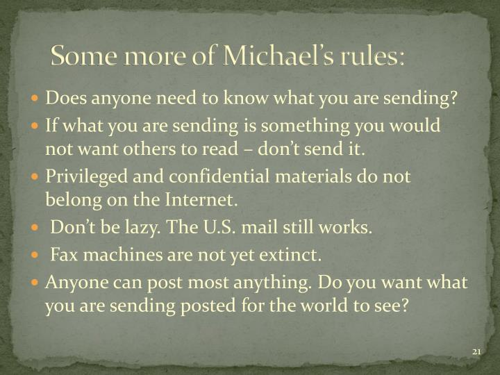 Some more of Michael's rules: