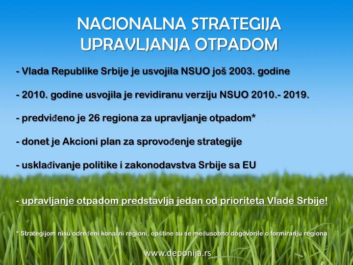 Vlada Republike Srbije je usvojila NSUO još 2003. godine