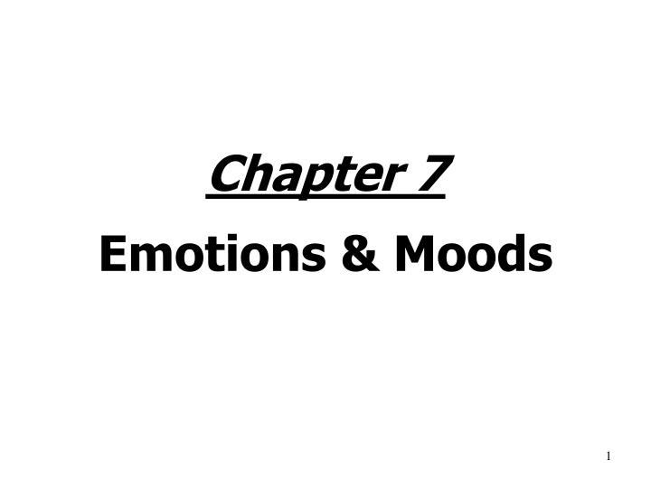 Chapter 7 emotions moods