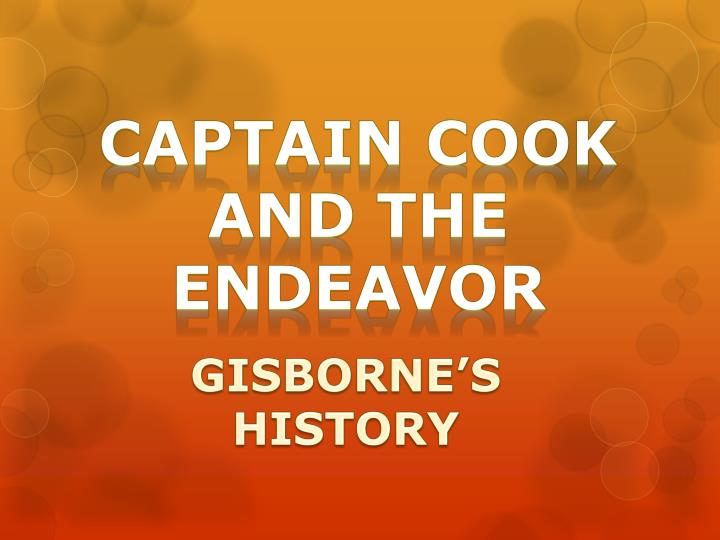Captain cook and the endeavor