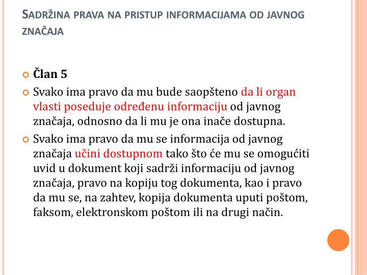 Sadržina prava na pristup informacijama od javnog značaja