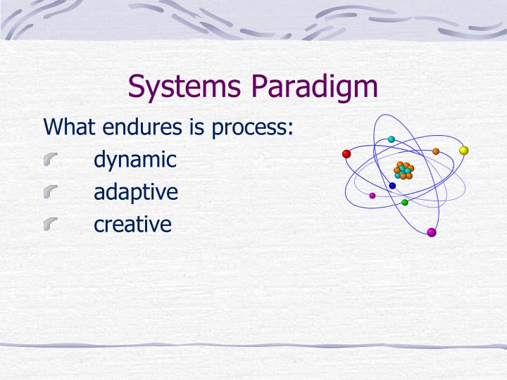 Systems Paradigm