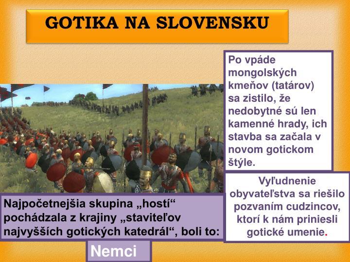 GOTIKA NA SLOVENSKU