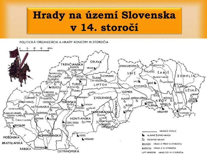 Hrady na území Slovenska v 14. storočí