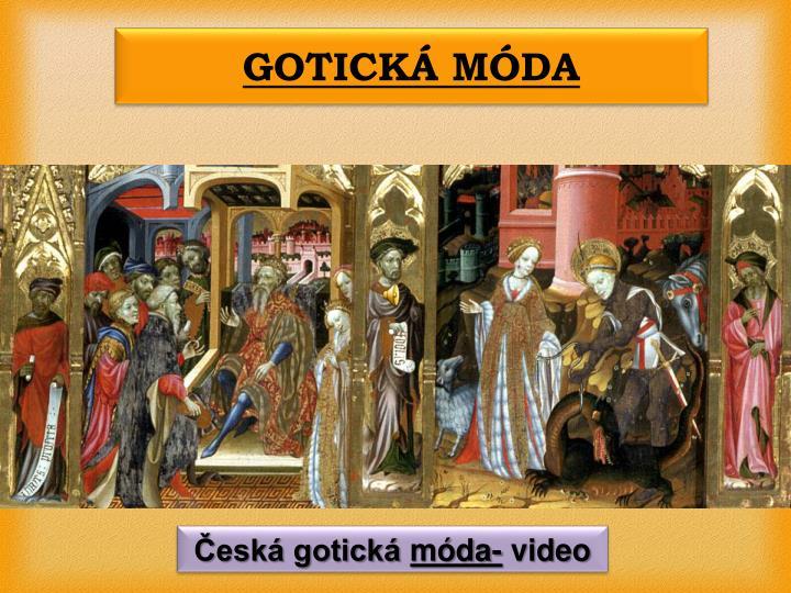 GOTICKÁ MÓDA