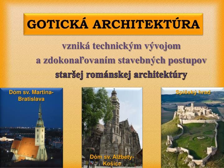 GOTICKÁ ARCHITEKTÚRA