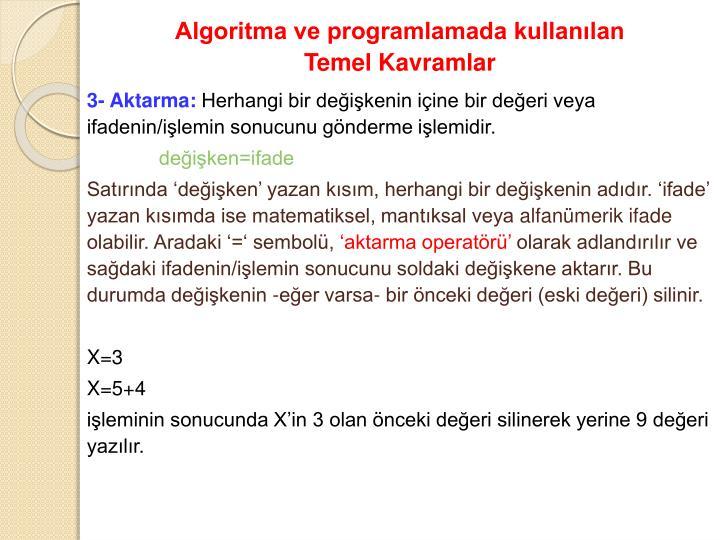 Algoritma ve programlamada kullanılan