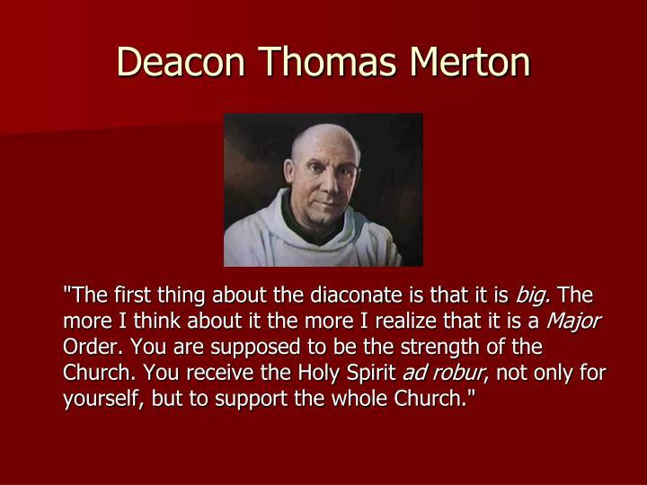 Deacon Thomas Merton