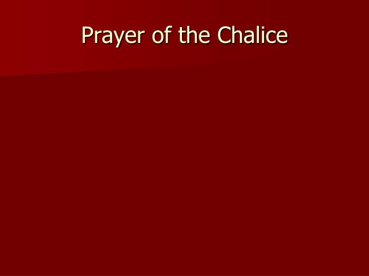 Prayer of the Chalice