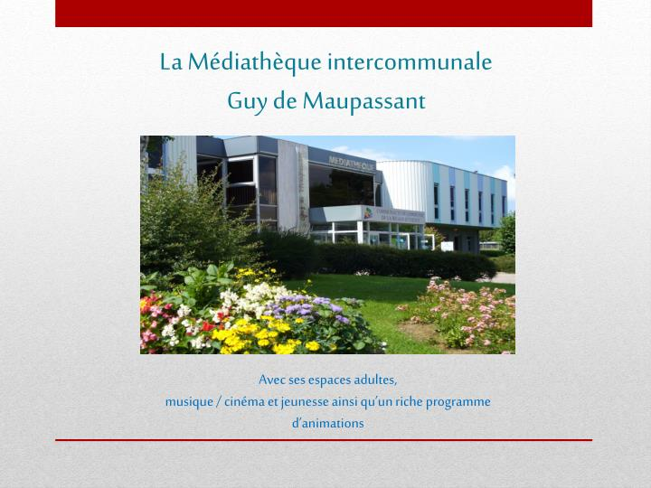 La Médiathèque intercommunale