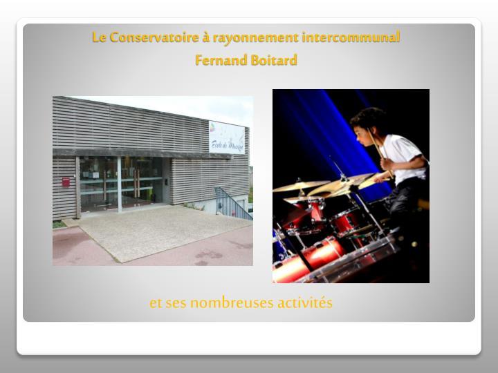 Le Conservatoire à