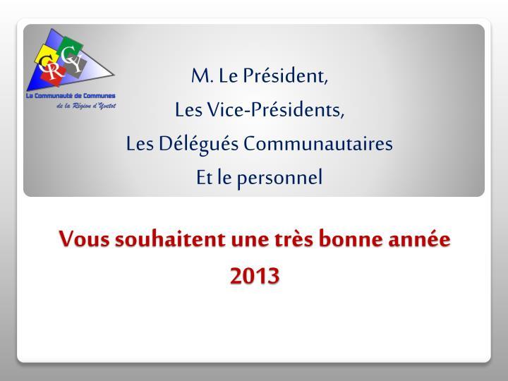 Vous souhaitent une très bonne année 2013