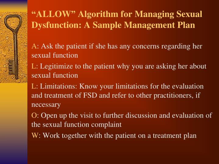 """""""ALLOW"""" Algorithm for Managing Sexual Dysfunction: A Sample Management Plan"""
