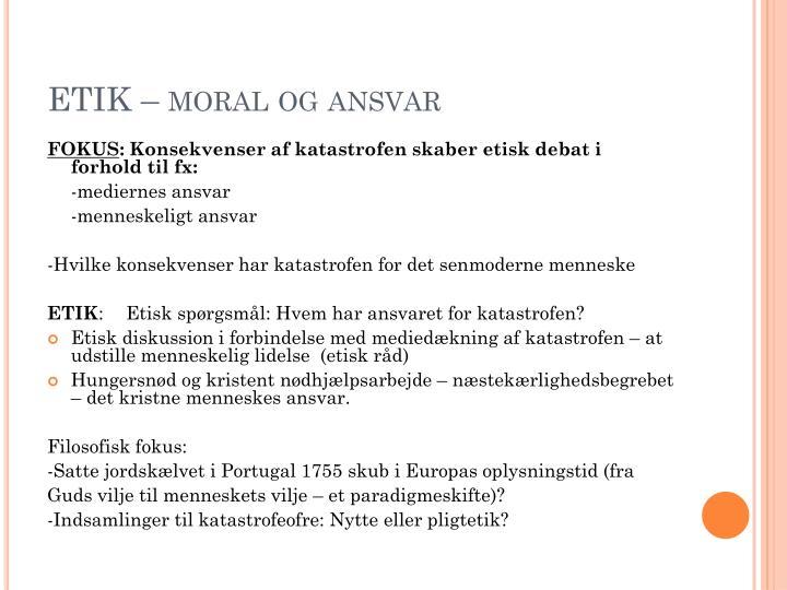 ETIK – moral og ansvar
