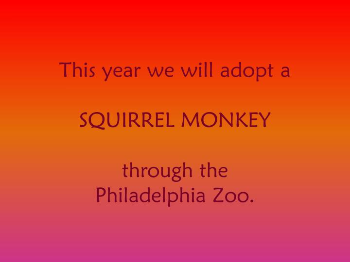 This year we will adopt a