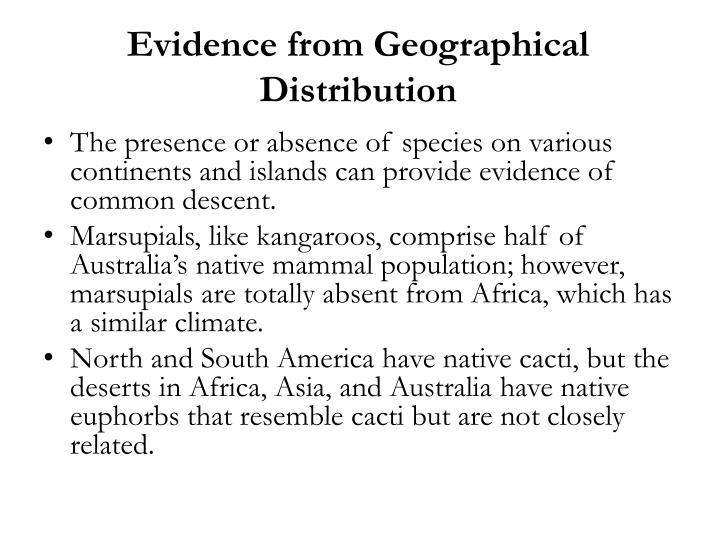 Evidence from Geographical Distribution