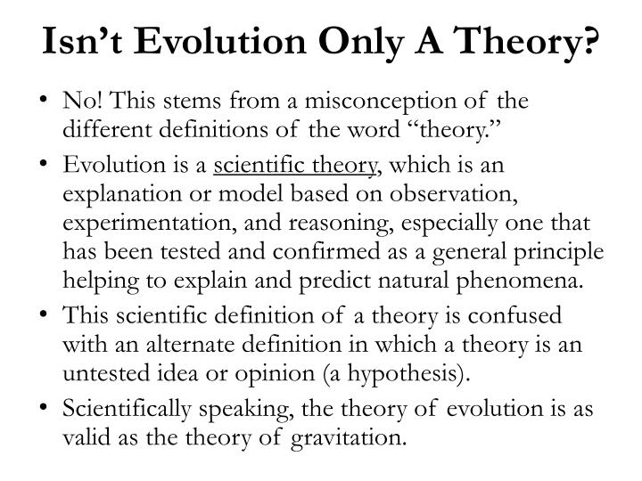 Isn't Evolution Only A Theory?